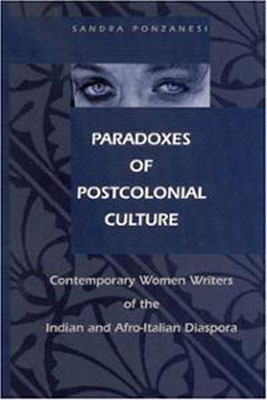 paradoxes-postcolonial-culture-contemporary-womens-writing-indian-afro-sandra-ponaznesi-hardcover-cover-art